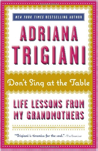 0061958948 : Don't Sing at the Table: Life Lessons from My Grandmothers