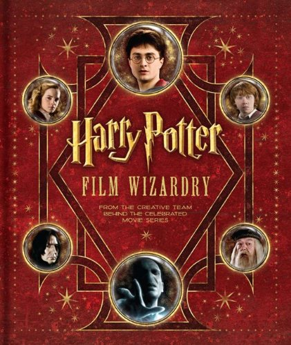 0061997811 : Harry Potter Film Wizardry