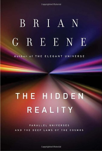 0307265633 : The Hidden Reality: Parallel Universes and the Deep Laws of the Cosmos