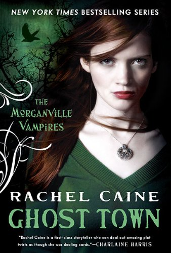 0451231619 : Ghost Town (Morganville Vampires, Book 9)