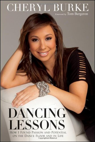 0470640006 : Dancing Lessons: How I Found Passion and Potential on the Dance Floor and in Life