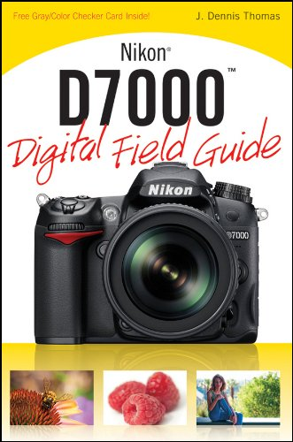 0470648643 : Nikon D7000 Digital Field Guide