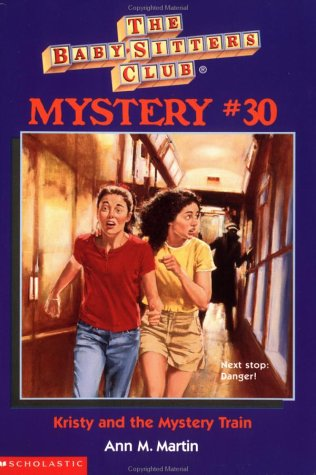 0590691783 : Kristy and the Mystery Train (The Baby-Sitters Club Mystery #30