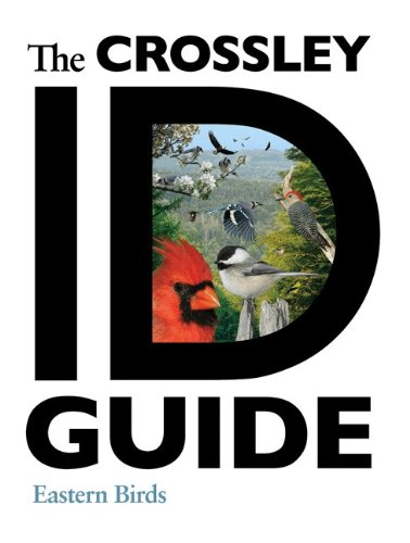 0691147787 : The Crossley ID Guide: Eastern Birds