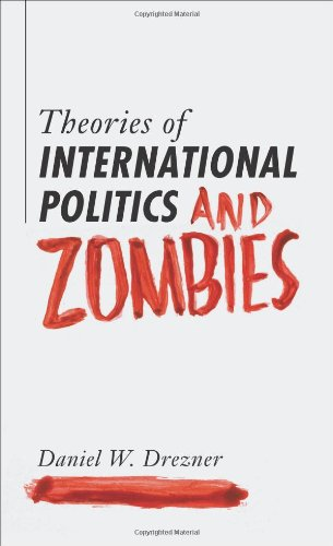 0691147833 : Theories of International Politics and Zombies