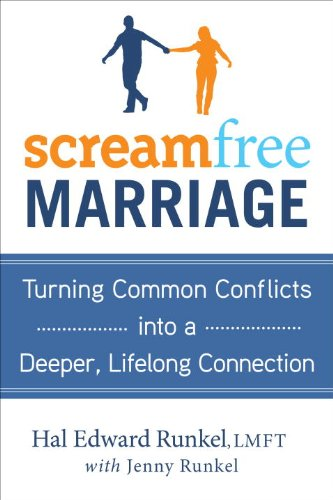 0767932773 : ScreamFree Marriage: Calming Down, Growing Up, and Getting Closer