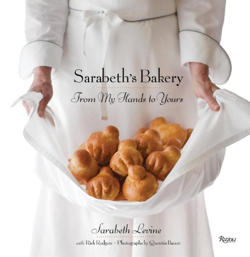 0847834085 : Sarabeth's Bakery: From My Hands to Yours