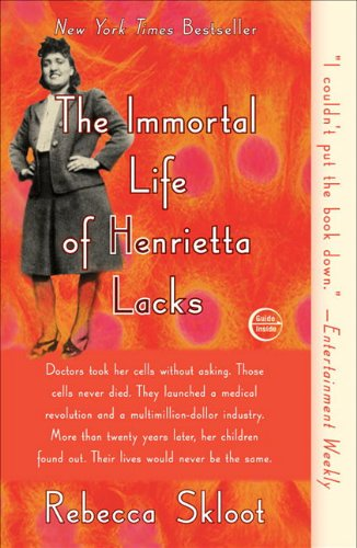 1400052181 : The Immortal Life of Henrietta Lacks