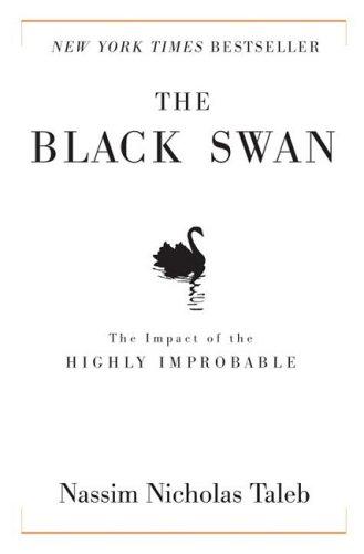 NASSIM NICHOLAS TALEB BLACK SWAN THEORY