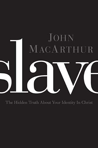 1400202078 : Slave: The Hidden Truth About Your Identity in Christ