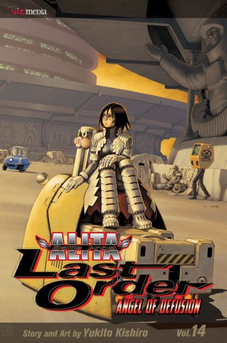 1421537958 : Battle Angel Alita: Last Order, Vol 14 (Battle Angel Alita (Graphic Novels))