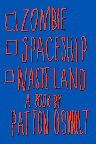 1439149089 : Zombie Spaceship Wasteland: A Book by Patton Oswalt