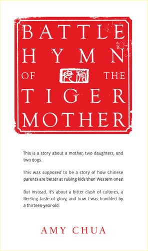 1594202842 : Battle Hymn of the Tiger Mother