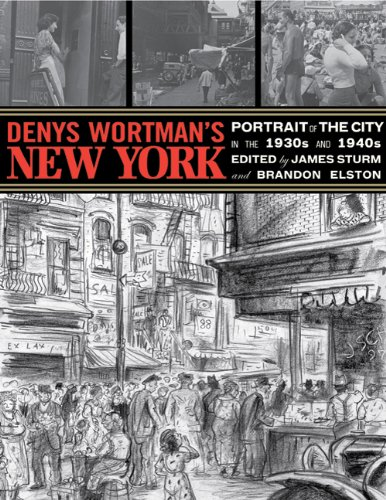 1770460136 : Denys Wortman's New York: Portrait of the City in the 30s and 40s